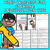 Math Journal Word Problems: Type Multiplication