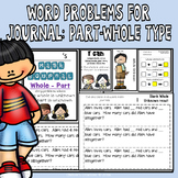 Math Journal Word Problems: Type Part- Part- Whole