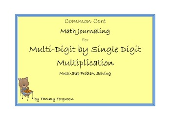 Math Journaling for Multi-Digit by Single Digit Multiplication