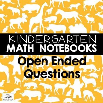 Math Journals: Kindergarten Open-Ended Questions