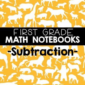Math Notebooks: First Grade Subtraction