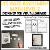 Math LEVEL 2- Eye Gaze Assessment for Special Education + Data Sheets