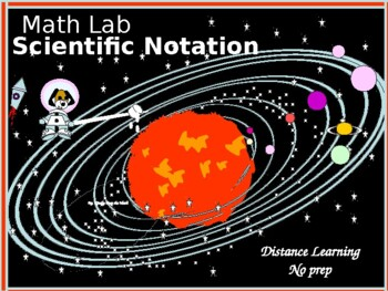Math Lab:  Scientific Notation and the Solar System