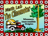 Math Lab:  The Tangent Ratio, a Clinometer, and Inaccessible Heights