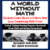 A World Without Math Passage, Math/  Language Arts Integration