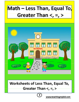 1st Grade math worksheets - Less Than,  Equal To,  Greater Than.