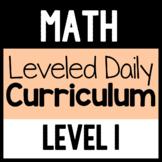 Math Leveled Daily Curriculum {LEVEL 1}