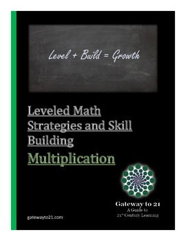 Math Leveled Strategies and Skill Building (Multiplication)