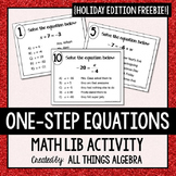 One-Step Equations {Holiday Theme FREEBIE}: Math Lib Activity