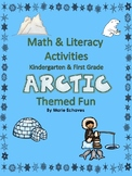 Math and Literacy Activities for Kindergarten & First Grade Arctic Themed