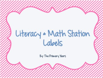 Math & Literacy Station Labels