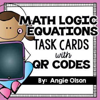 Math Logic Equations Task Cards (included in Math Task Card Bundle)