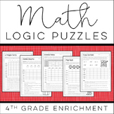 Math Logic Puzzles: 4th grade ENRICHMENT - [Digital & Prin