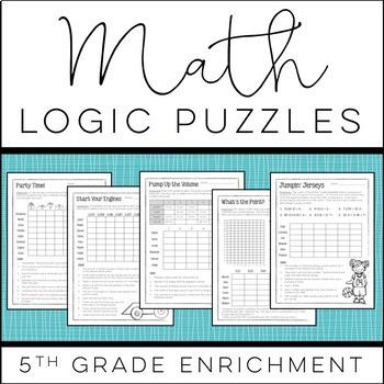 Math Logic Puzzles - 5th grade Enrichment