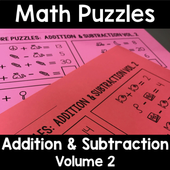Math Logic Puzzles Addition and Subtraction Volume 2