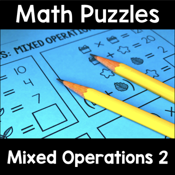 Math Logic Puzzles Mixed Operations Volume 2