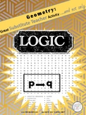 Geometry Word Search Puzzle: LOGIC and PROOF /Substitute Teacher/ Emergency Plan