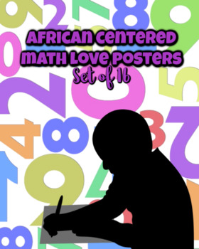 Math Love Posters, African Centered, Set of 16