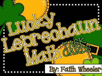 Lucky Leprechaun Math Task Cards