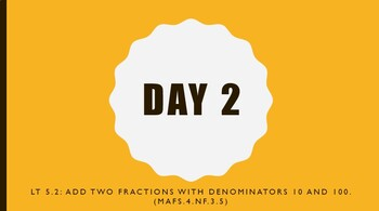 Math - MAFS.4.NF.3.5 - 4.NF.C.5 - 2 Day Power-point Lesson - 10ths & 100ths