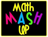Math MASH Up! Making Math Workshop Work for You!