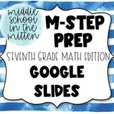 Math MSTEP Prep - 7th Grade Practice Google Slides