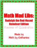 Christmas Math: Mad Libs Rudolph the Red Nosed Reindeer (Quadratics)