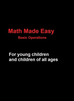 Math Made Easy - Basic Operations