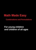 Math Made Easy - Combinations and Permutations