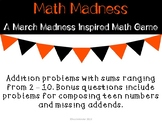 Math Madness - A March Madness Inspired Addition Game