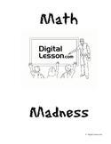 Math Madness Classroom Mathematics Tournament