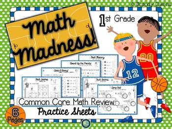 Math Madness! Common Core Math Review Practice Sheets for 1st Grade