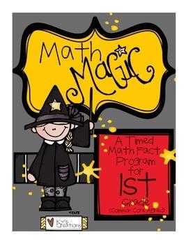 Math Magic: A Timed Math Fact Program - 1st Grade COMMON CORE ALIGNED!