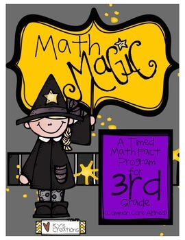 Math Magic: A Timed Math Fact Program - 3rd Grade COMMON CORE ALIGNED!
