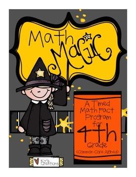 Math Magic: A Timed Math Fact Program - 4th Grade COMMON CORE ALIGNED!