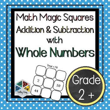 Math Magic Squares - Whole Numbers
