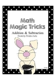 Math Magic Tricks (Addition & Subtraction)