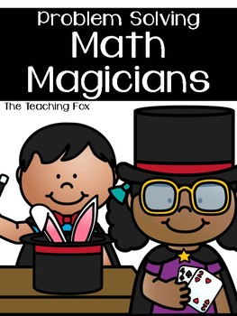 Math Magicians {Problem Solving}