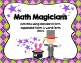 Math Magicians - Standard Form, Expanded Form, and Word Fo