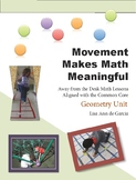 Math Makes Math Meaningful:  A Geometry Unit