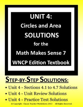 Math Makes Sense 7 WNCP Edition - Unit 4:Circles and Area - Solutions Manual