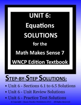 Math Makes Sense 7 WNCP Edition - Unit 6: Equations - Solutions Manual