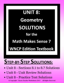 Math Makes Sense 7 WNCP Edition - Unit 8: Geometry - Solutions Manual