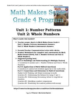 Math Makes Sense Grade 4 (2004) Unit 1 and 2 Assessments.