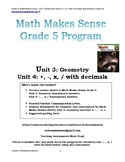 Grade 5 Math Makes Sense  Unit 3 (Geometry) and Unit 4 (wo