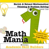 Math Mania - Extend & Enrich Critical Thinking & Problem Solving - Level 1