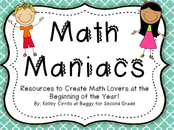 Math Maniacs...Resources to Create Math Lovers at the Beginning of the Year!