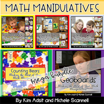Math Manipulative Mega Bundle by Kim Adsit and Michele Scannell