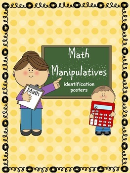 Math Manipulatives Identification Posters with Pictures an