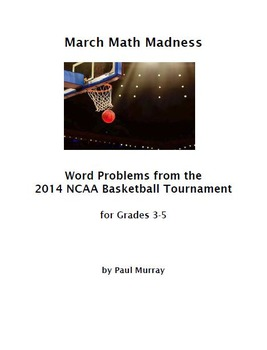 Math March Madness:  Problems from the 2014 NCAA Basketball Tournament